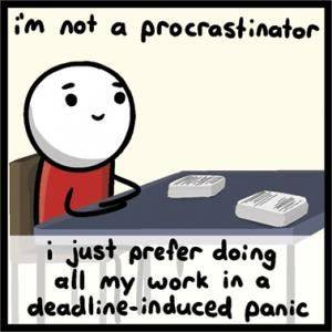 I Don't Have Time to Stop Procrastinating